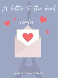 A letter to the kind reader